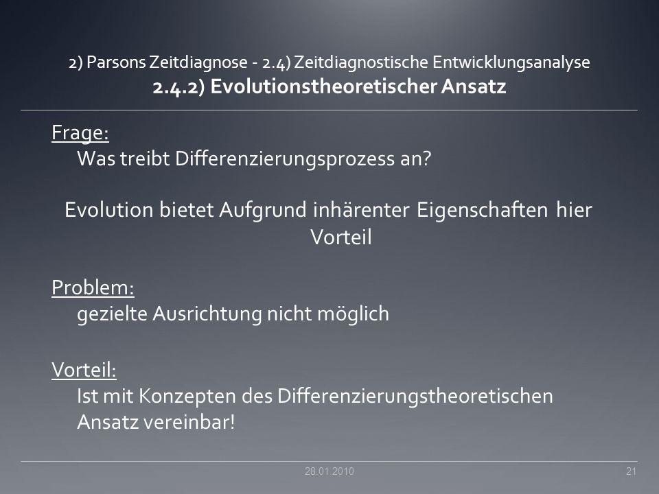 Evolution bietet Aufgrund inhärenter Eigenschaften hier Vorteil