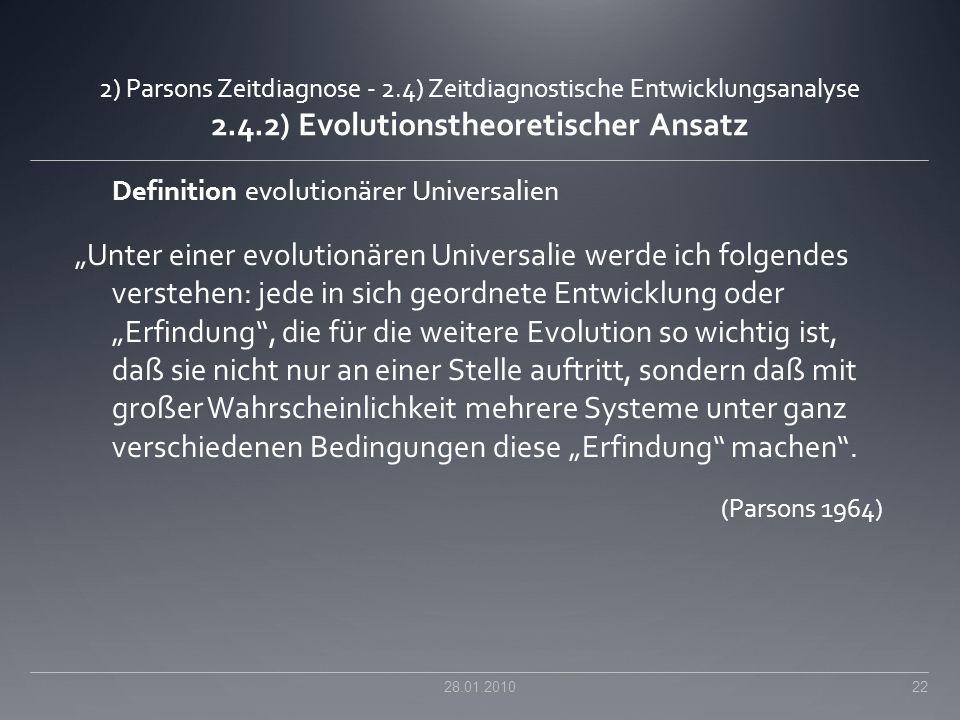 2) Parsons Zeitdiagnose - 2.4) Zeitdiagnostische Entwicklungsanalyse 2.4.2) Evolutionstheoretischer Ansatz