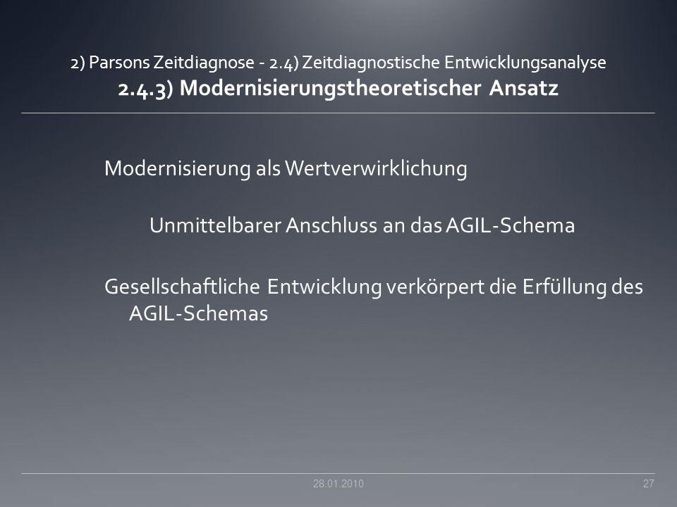 2) Parsons Zeitdiagnose - 2.4) Zeitdiagnostische Entwicklungsanalyse 2.4.3) Modernisierungstheoretischer Ansatz