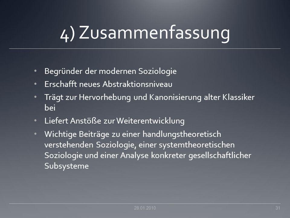 4) Zusammenfassung Begründer der modernen Soziologie