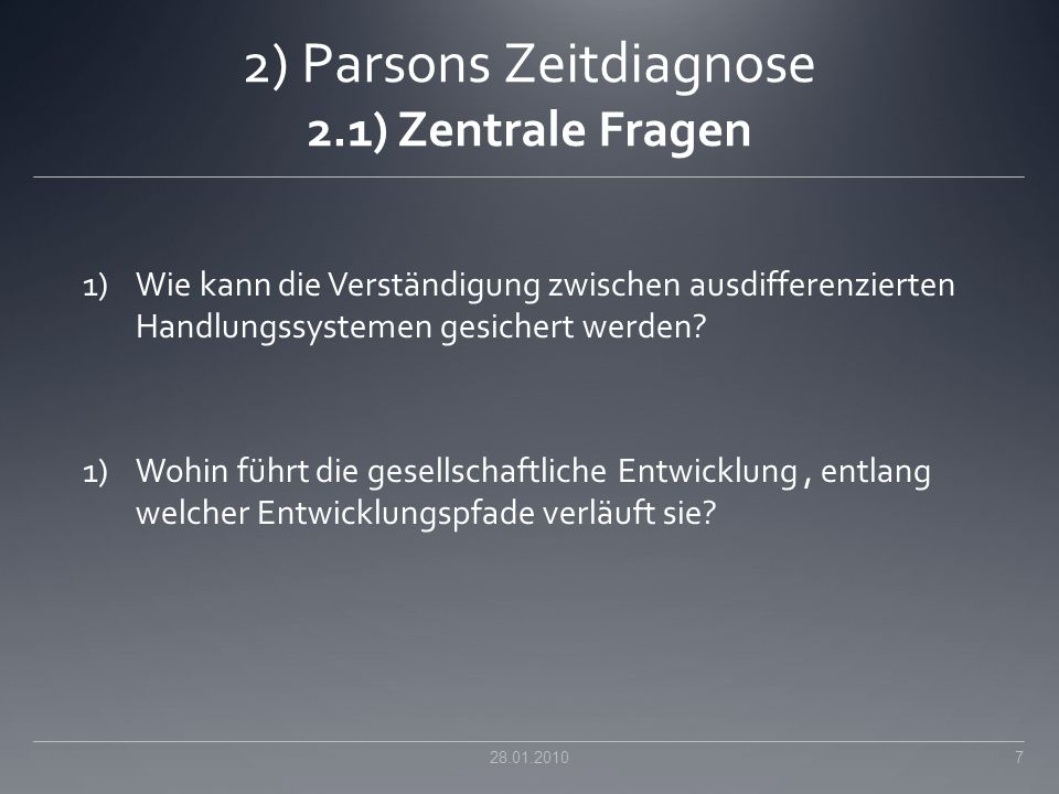 2) Parsons Zeitdiagnose 2.1) Zentrale Fragen