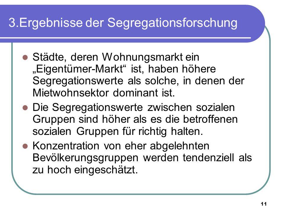 3.Ergebnisse der Segregationsforschung