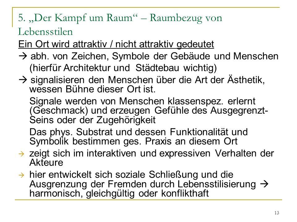 """5. """"Der Kampf um Raum – Raumbezug von Lebensstilen"""