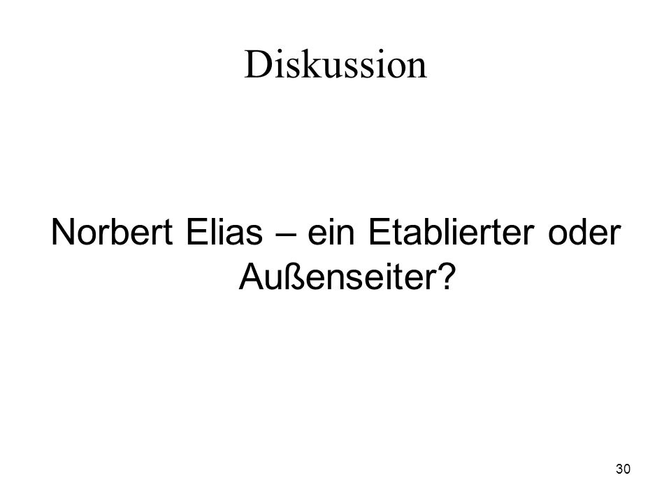 Norbert Elias – ein Etablierter oder Außenseiter