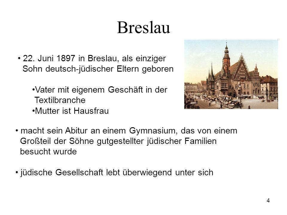 Breslau 22. Juni 1897 in Breslau, als einziger