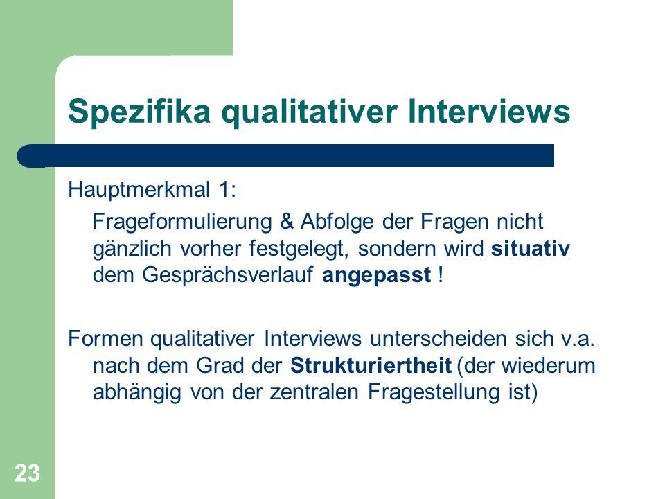 Spezifika qualitativer Interviews