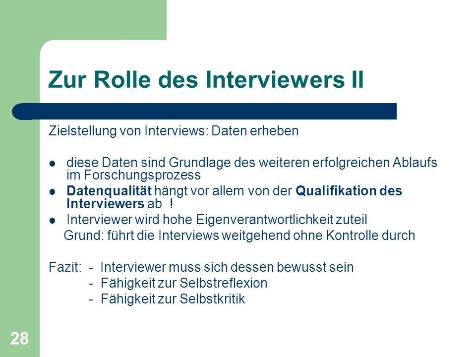 Zur Rolle des Interviewers II