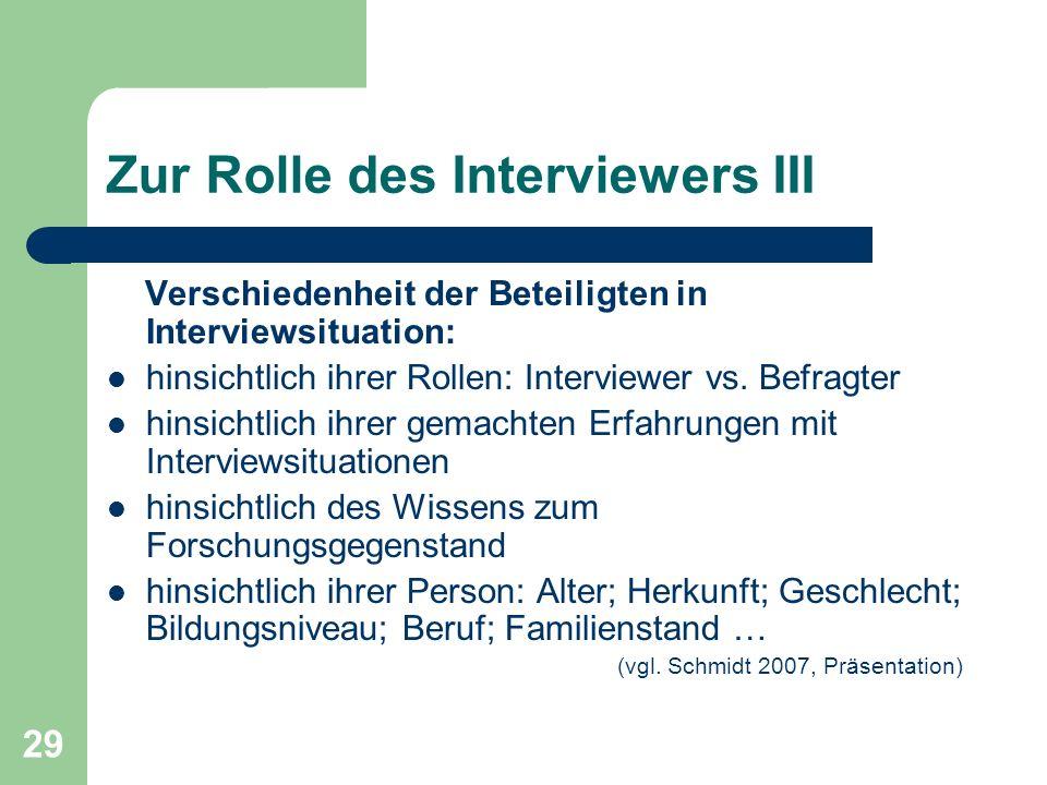 Zur Rolle des Interviewers III