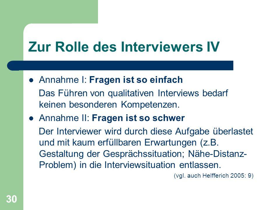 Zur Rolle des Interviewers IV