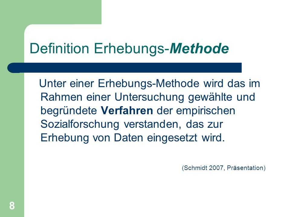 Definition Erhebungs-Methode