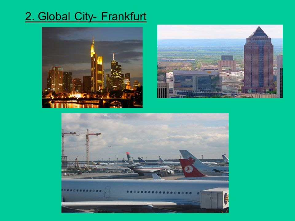 2. Global City- Frankfurt