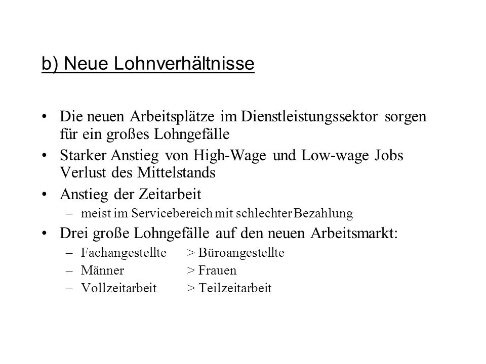 b) Neue Lohnverhältnisse