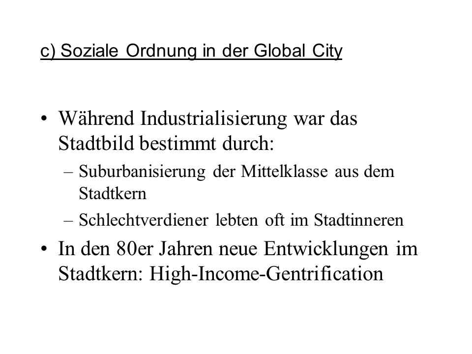 c) Soziale Ordnung in der Global City