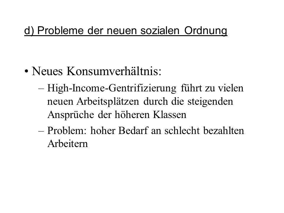 d) Probleme der neuen sozialen Ordnung