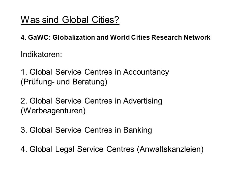 Was sind Global Cities. 4.