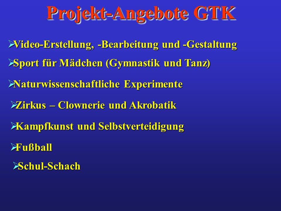 Projekt-Angebote GTK Video-Erstellung, -Bearbeitung und -Gestaltung