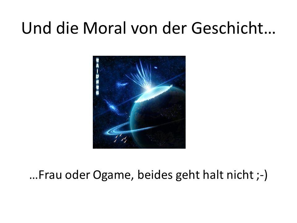 Und die Moral von der Geschicht…