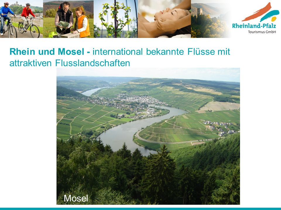 Rhein und Mosel - international bekannte Flüsse mit attraktiven Flusslandschaften