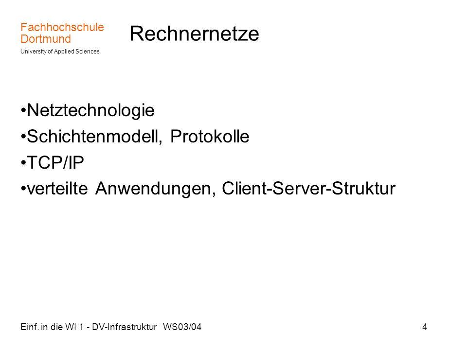 Rechnernetze Netztechnologie Schichtenmodell, Protokolle TCP/IP