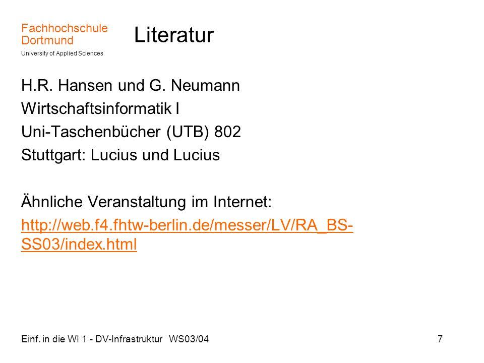 Literatur H.R. Hansen und G. Neumann Wirtschaftsinformatik I