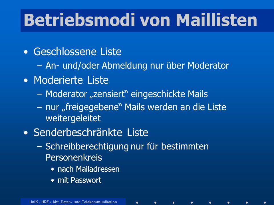 Betriebsmodi von Maillisten
