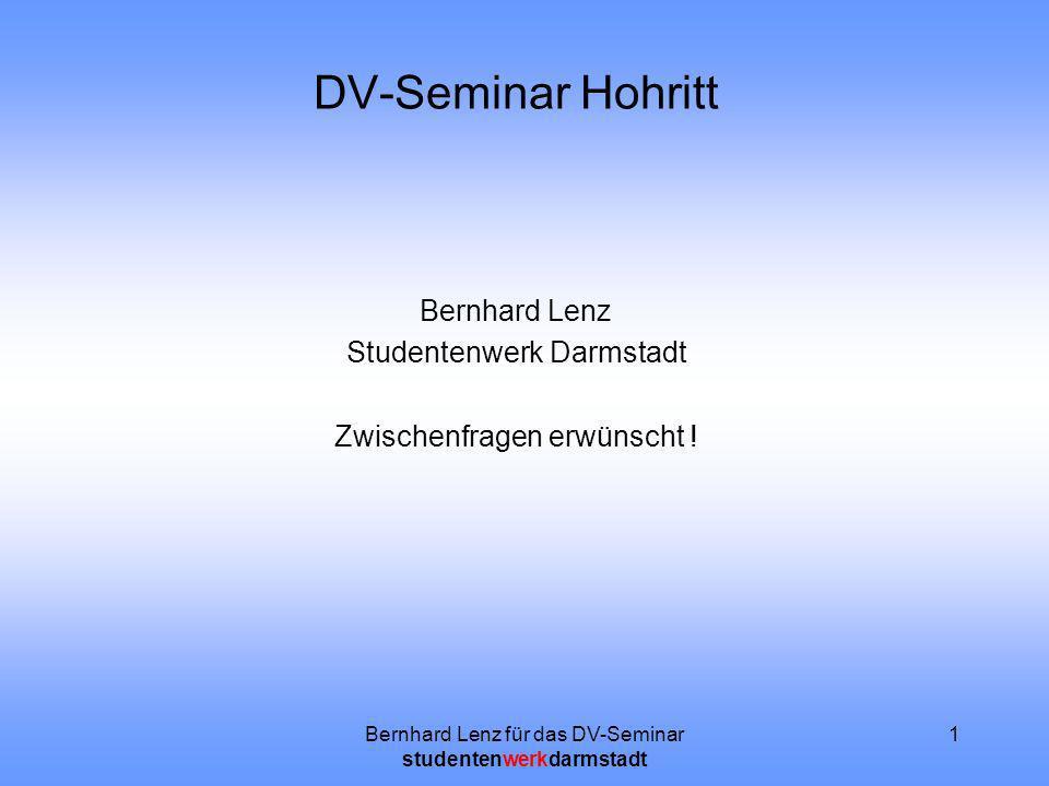 DV-Seminar Hohritt Bernhard Lenz Studentenwerk Darmstadt
