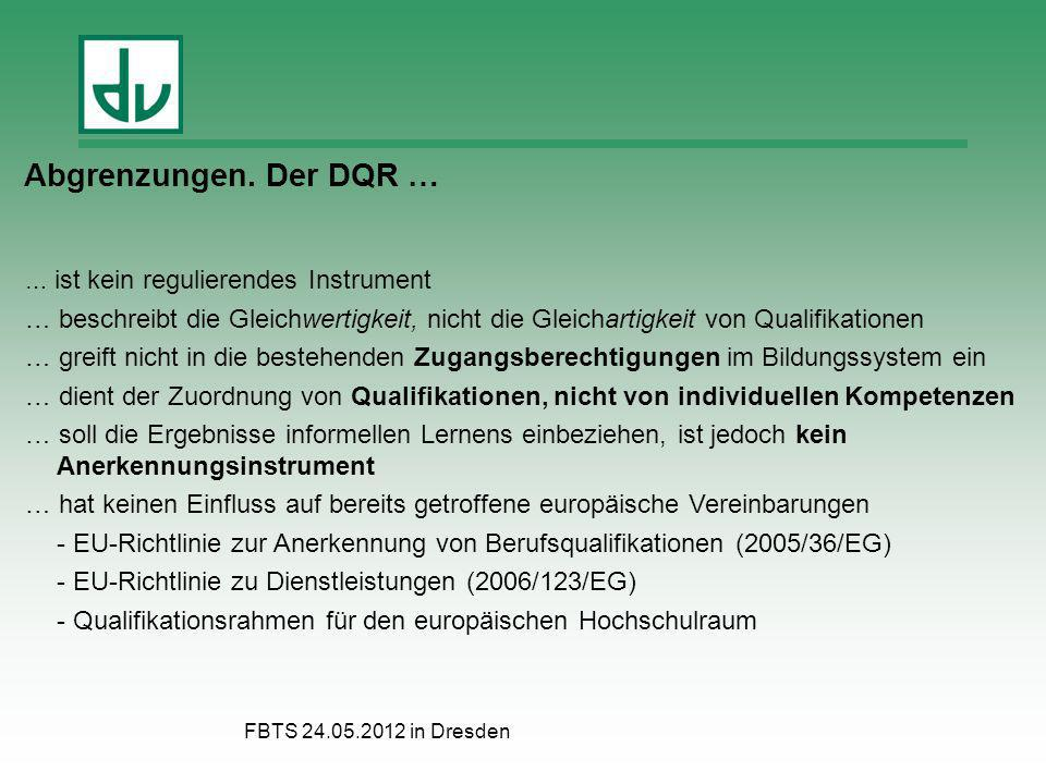Abgrenzungen. Der DQR … … ist kein regulierendes Instrument. … beschreibt die Gleichwertigkeit, nicht die Gleichartigkeit von Qualifikationen.