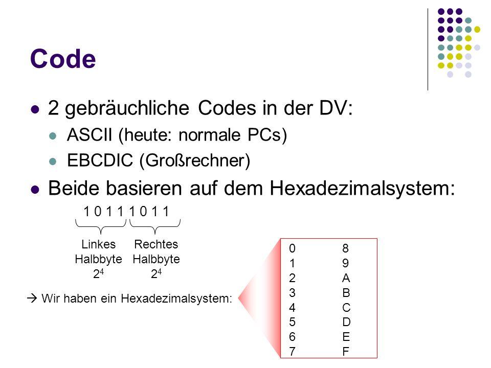 Code 2 gebräuchliche Codes in der DV: