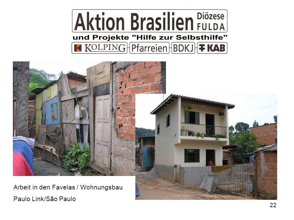 Arbeit in den Favelas / Wohnungsbau
