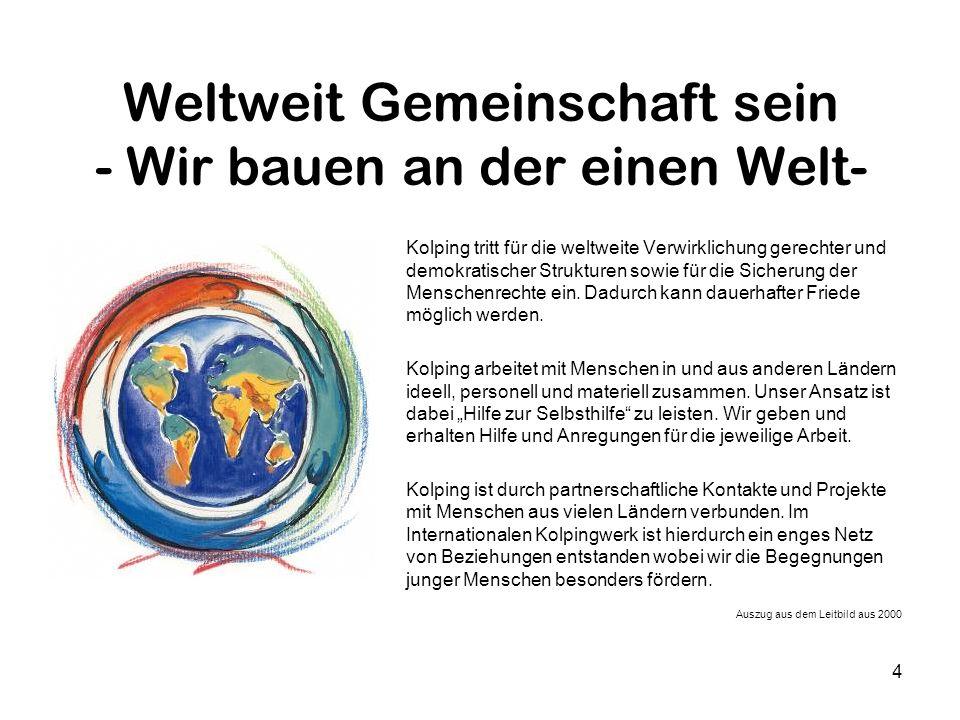 Weltweit Gemeinschaft sein - Wir bauen an der einen Welt-