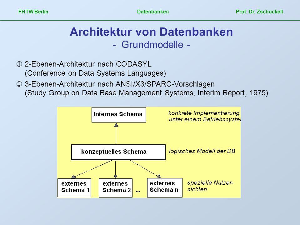 Architektur von Datenbanken - Grundmodelle -