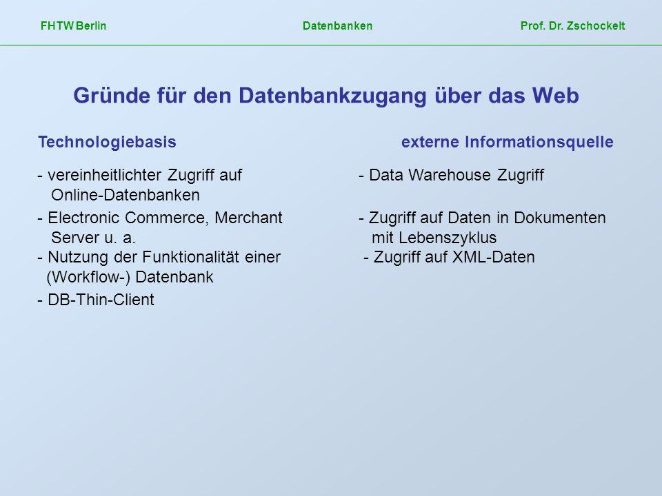 Gründe für den Datenbankzugang über das Web