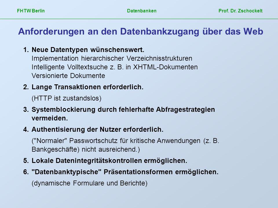 Anforderungen an den Datenbankzugang über das Web