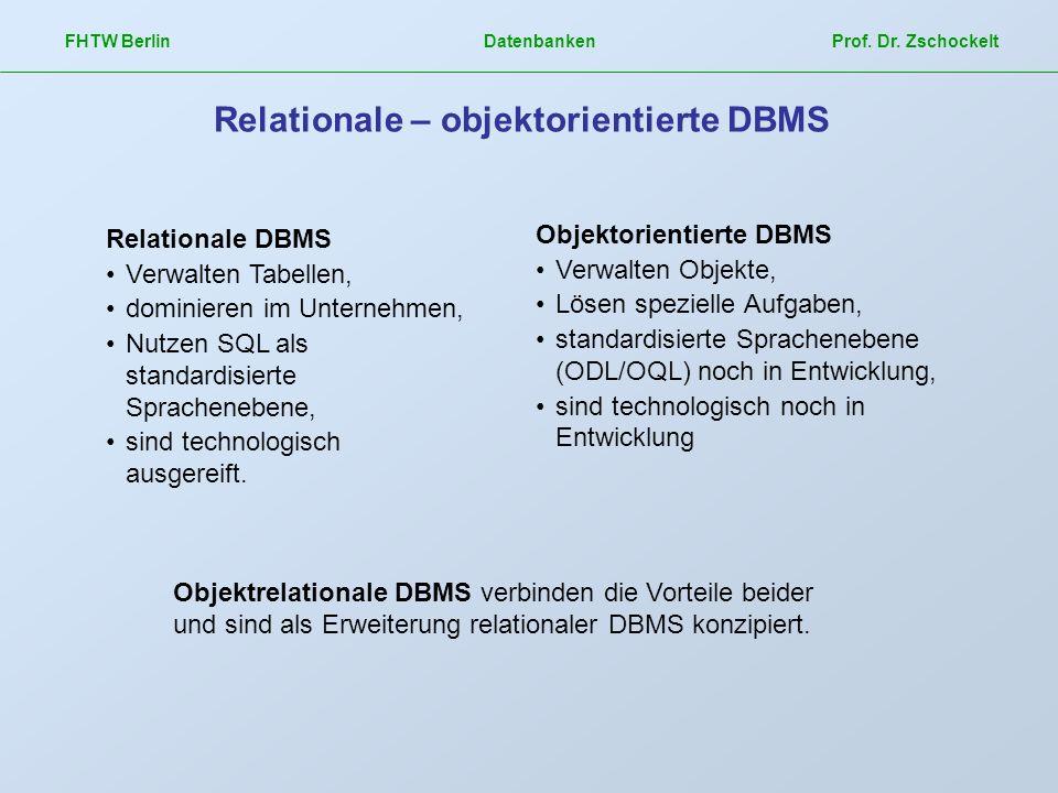 Relationale – objektorientierte DBMS