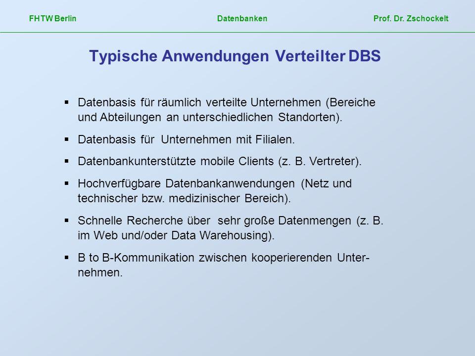 Typische Anwendungen Verteilter DBS