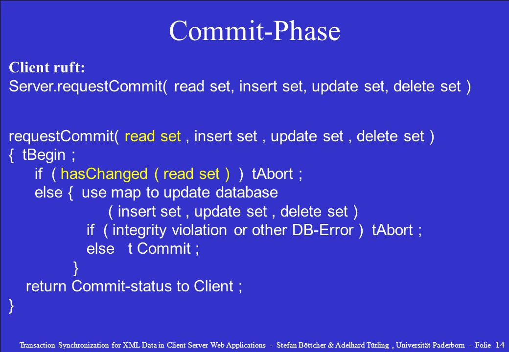 Commit-Phase Client ruft: