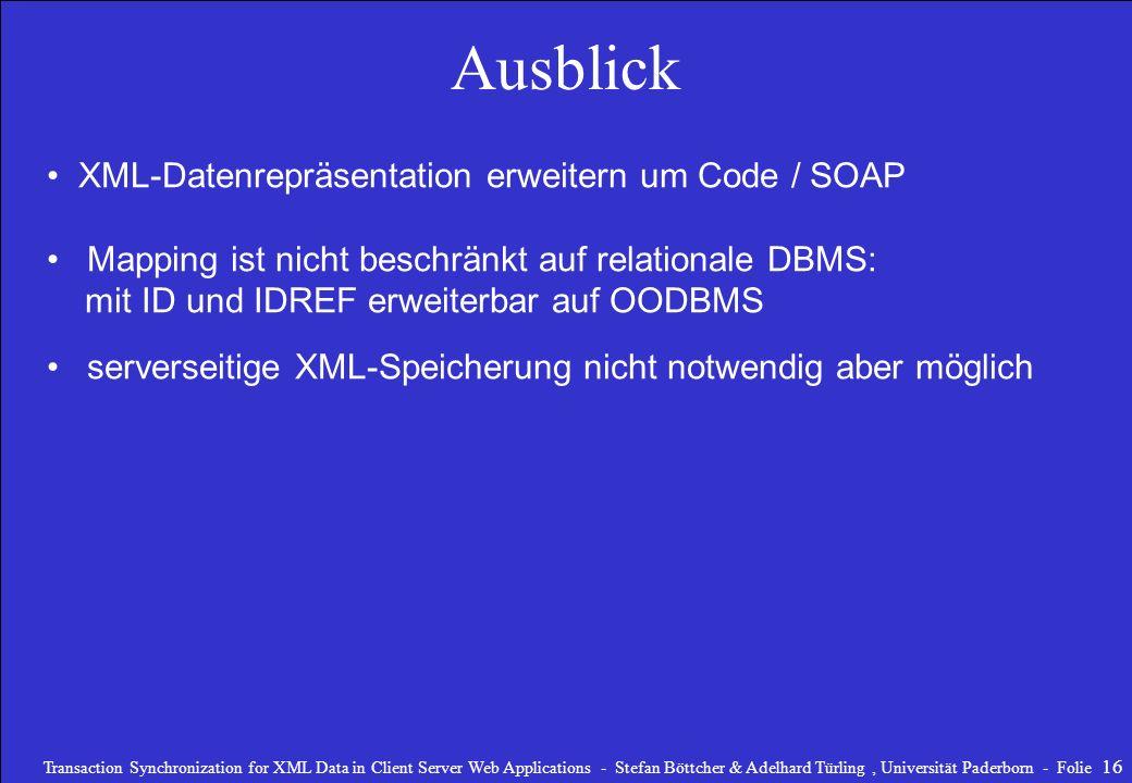 Ausblick XML-Datenrepräsentation erweitern um Code / SOAP