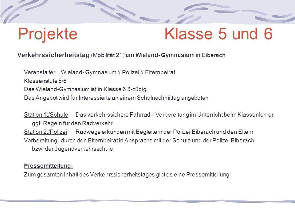 Projekte Klasse 5 und 6 Verkehrssicherheitstag (Mobilität 21) am Wieland- Gymnasium in Biberach.