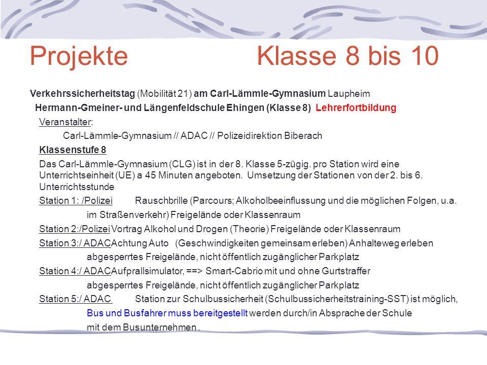 Projekte Klasse 8 bis 10 Verkehrssicherheitstag (Mobilität 21) am Carl-Lämmle-Gymnasium Laupheim.