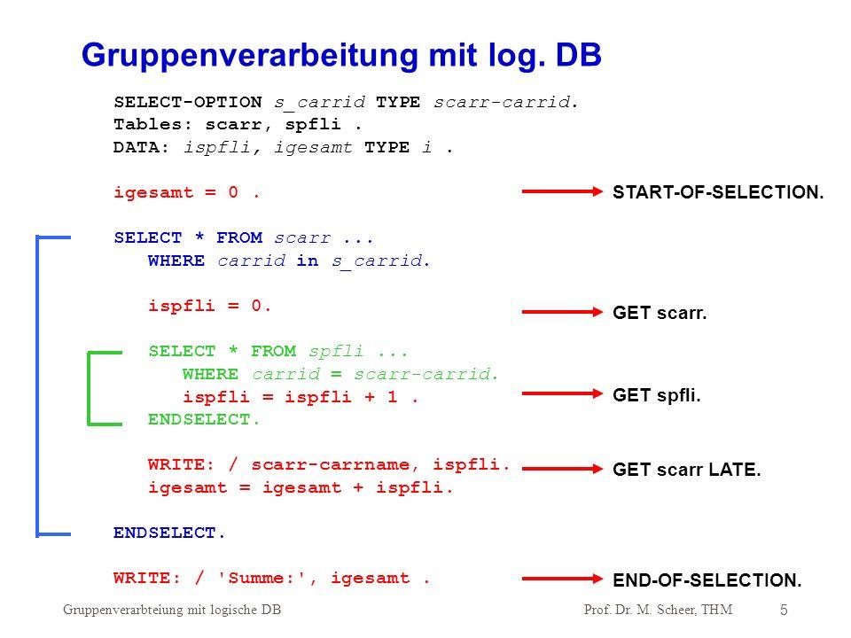 Gruppenverarbeitung mit log. DB