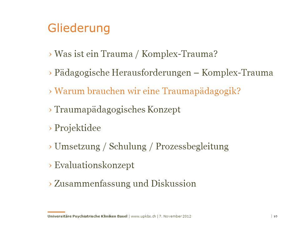 Gliederung Was ist ein Trauma / Komplex-Trauma