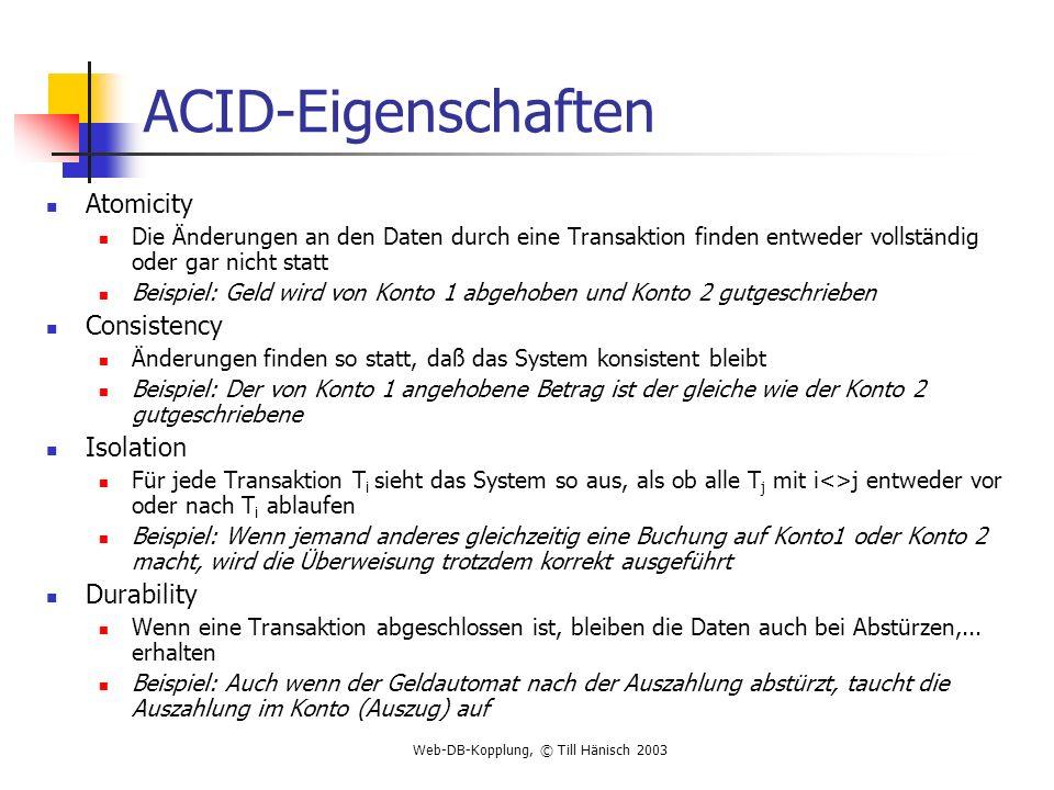 ACID-Eigenschaften Atomicity Consistency Isolation Durability