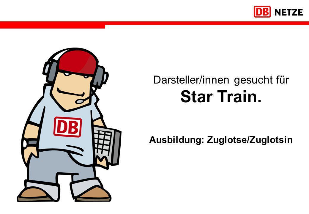 Ausbildung: Zuglotse/Zuglotsin