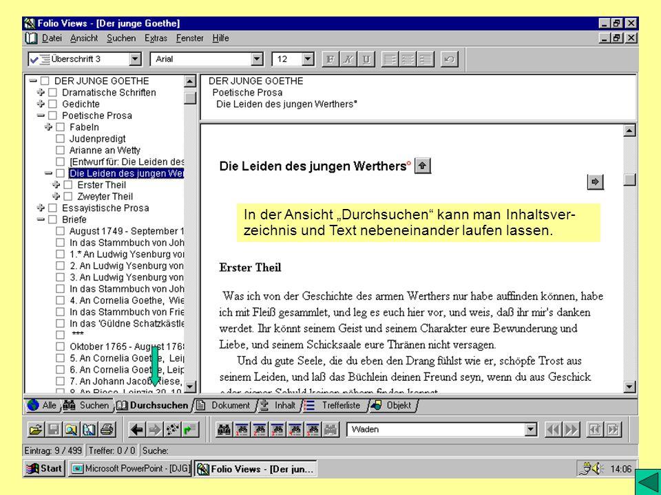 """In der Ansicht """"Durchsuchen kann man Inhaltsver-zeichnis und Text nebeneinander laufen lassen."""