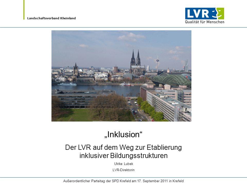 Der LVR auf dem Weg zur Etablierung inklusiver Bildungsstrukturen