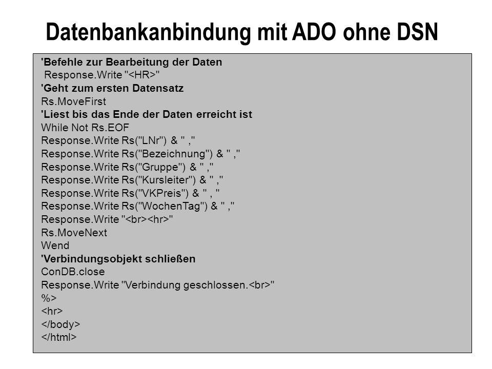 Datenbankanbindung mit ADO ohne DSN