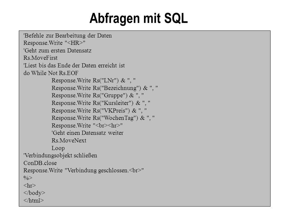 Abfragen mit SQL Befehle zur Bearbeitung der Daten