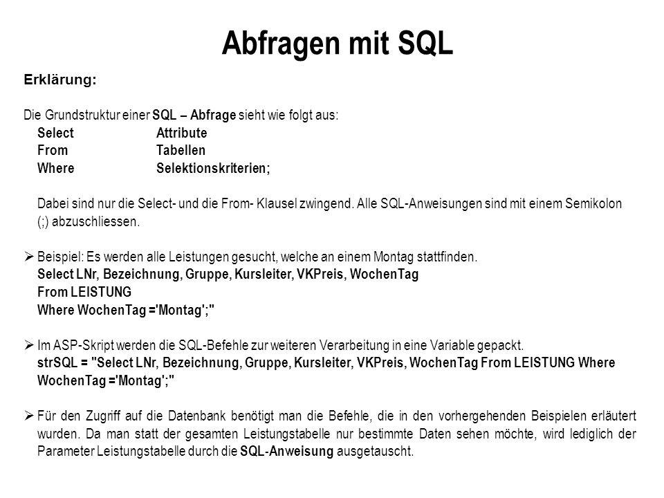 Abfragen mit SQL Erklärung: