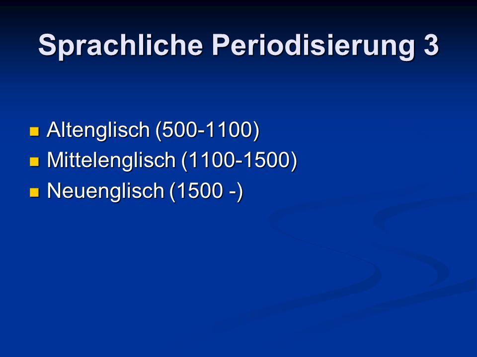 Sprachliche Periodisierung 3
