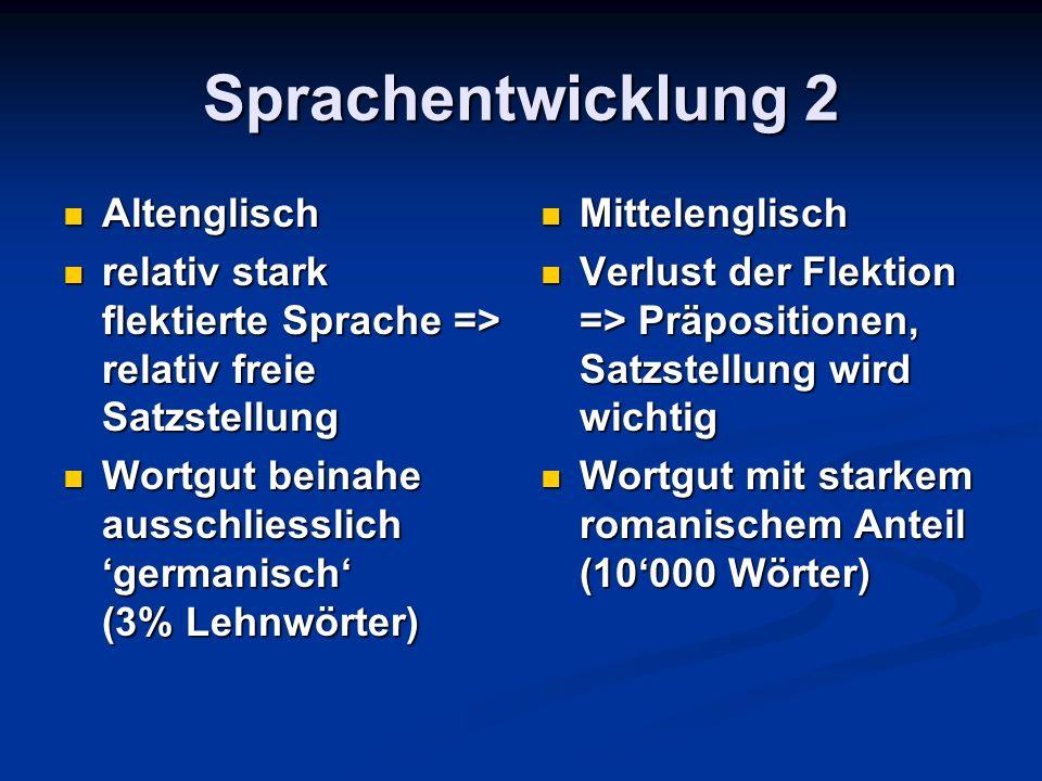 Sprachentwicklung 2 Altenglisch
